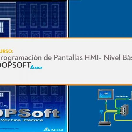 Programación de pantallas HMI DELTA (DOPSOFT) – Nivel Básico